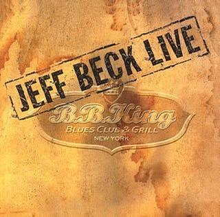 Jeff Beck: LIve at B.B. King Blues Club