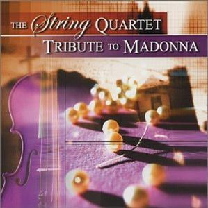 String Quartet Tribute to Madonna