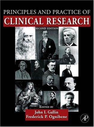 Principles and Practice of Clinical Research, Second Edition (Principles & Practice of Clinical Research)