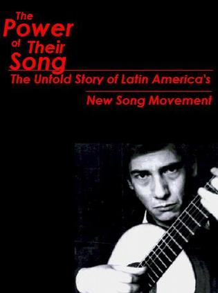The Power of Their Song: The Untold Story of Latin America's New Song Movement