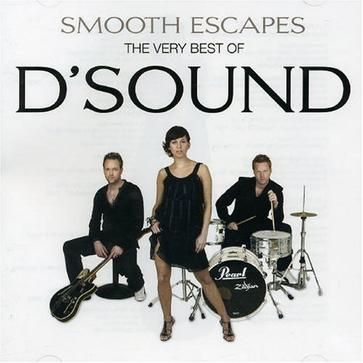 Smooth Escapes: The Very Best of D'Sound
