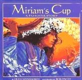 Miriam s Cup A PASSOVER STORY