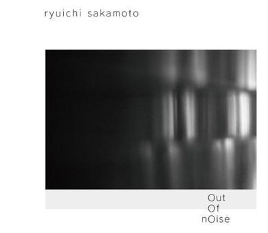 坂本龍一... - Out of Noise