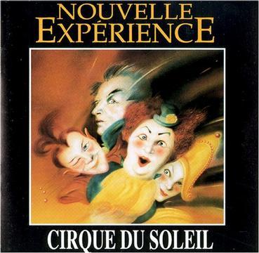 Nouvelle Experience - Cirque Du Soleil