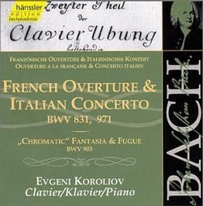 Bach: French Overture & Italian Concerto, BWV 831, 971, etc