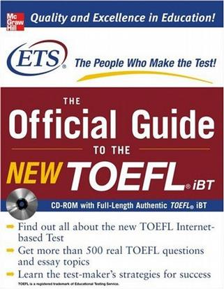 The Official Guide to the New TOEFL iBT with CD-ROM (Official Guide to the Toefl Ibt)