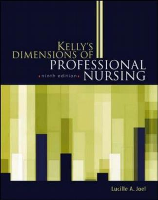 Kelly's Dimensions of Professional Nursing (Dimensions of Professional Nursing (Kelly))
