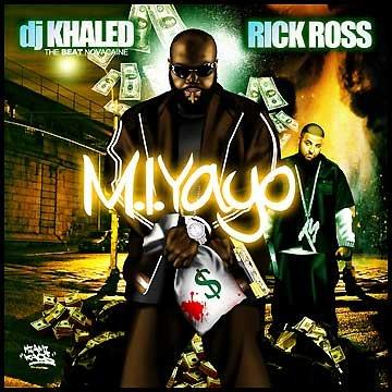 Rick Ross DJ Khaled M.I. Yayo (Mixtape) CD