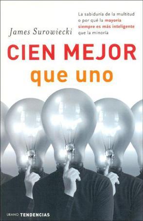 Cien mejor que uno (Spanish Edition)