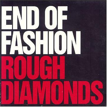 Rough Diamonds: Anything Goes