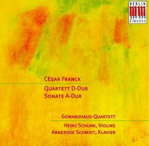 Franck: Sonata for violin in A; String quartet in D