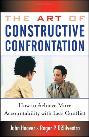 The Art of Constructive Confrontation