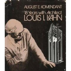 18 years with architect Louis I. Kahn