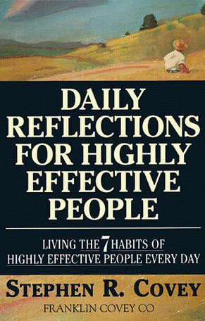 Daily Reflections for Highly Effective People