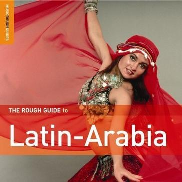 Rough Guide to Latin Arabia