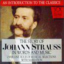 Story Of Johann Strauss In Words And Music