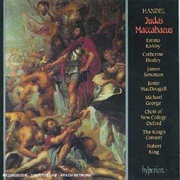 Handel - Judas Maccabaeus / Kirkby · Denley · Bowman · MacDougall · The King's Consort · King