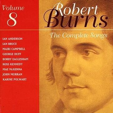 The Complete Songs of Robert Burns Volume 8