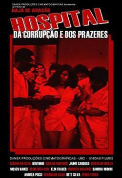 Hospital da Corrupção E dos Prazeres