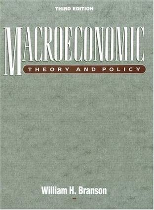 Macroeconomic Theory and Policy (3rd Edition)
