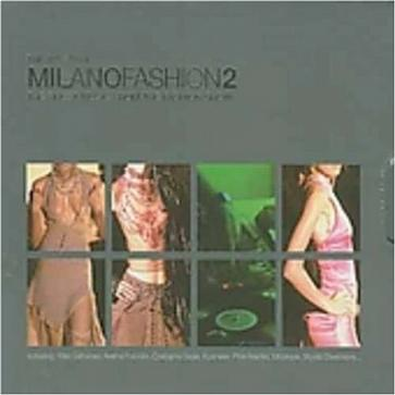 Vol. 2-'sound of Milano Fashion