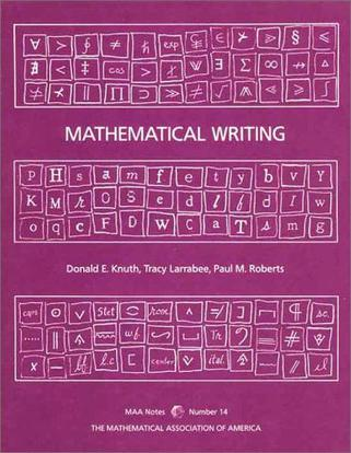 Mathematical Writing (Mathematical Association of America Notes)