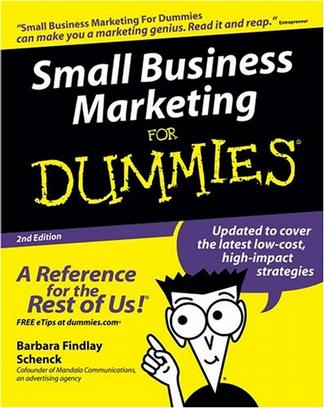 Small Business Marketing for Dummies, Second Edition