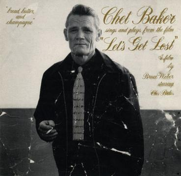 "Chet Baker Sings and Plays from the Film ""Let's Get Lost"""