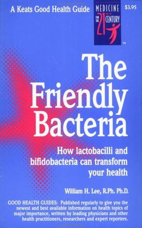 The Friendly Bacteria