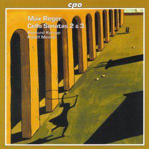 Max REGER - Cello Sonatas 2 & 3