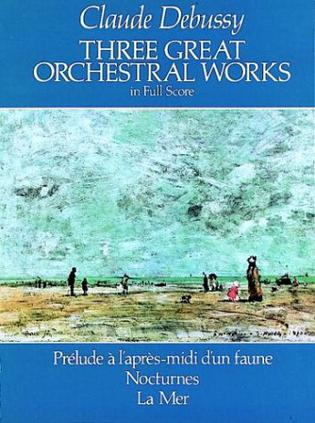 Three Great Orchestral Works in Full Score