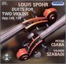 Spohr: Duets for Two Violins: Opp. 148, 150