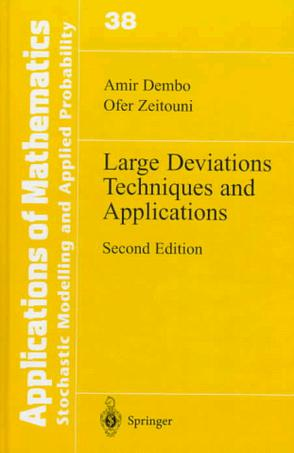 Large Deviations Techniques and Applications (Stochastic Modelling and Applied Probability)