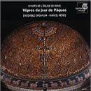 Chants of the Church of Rome - Vespers for Easter Sunday (Chants de l'Eglise de Rome - Vepres du jour de Paques), 6-13th century /Ensemble Organum * Peres