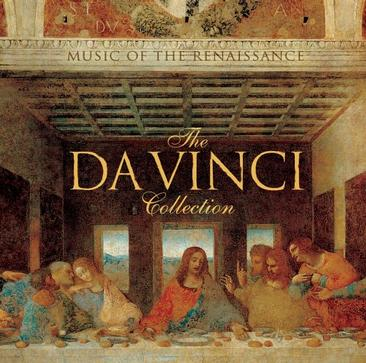 The Da Vinci Collection-Music of the Renaissance