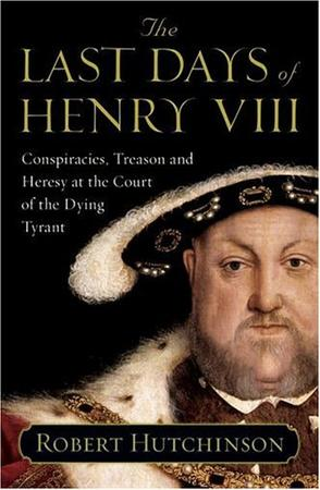 The Last Days of Henry VIII