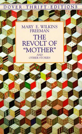 """The Revolt of """"Mother"""" and Other Stories (Dover Thrift Editions)"""
