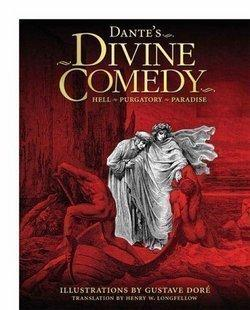Dante's Divine Comedy: Hell, Purgatory, Paradise (Hardcover)