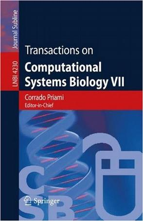 计算系统生物学汇刊 VII Transactions on computational systems biology VII