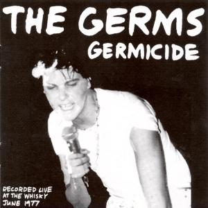 Germicide: Live at the Whisky, 1977