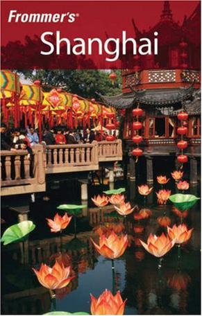 Frommer's Shanghai (Frommer's Complete)