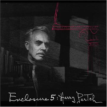 Enclosure Five: Harry Partch