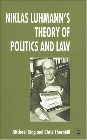 Niklas Luhmann's Theory Of Politics And Law