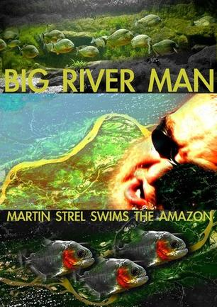 大河男人 Big River Man