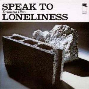 Speak To Loneliness