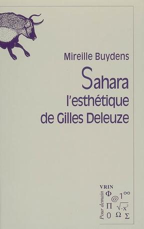 Sahara : L'esthétique de Gilles Deleuze