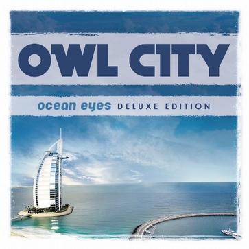 Owl City - Ocean Eyes [Deluxe Edition]