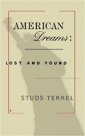 American Dreams:Lost and Found