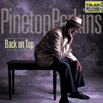 Pinetop Perkins - Back on Top