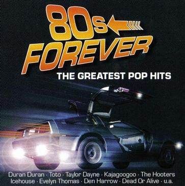 80s Forever (The Greatest Pop Hits)